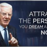 Attract a Specific Person Into Your Life – Bob Proctor